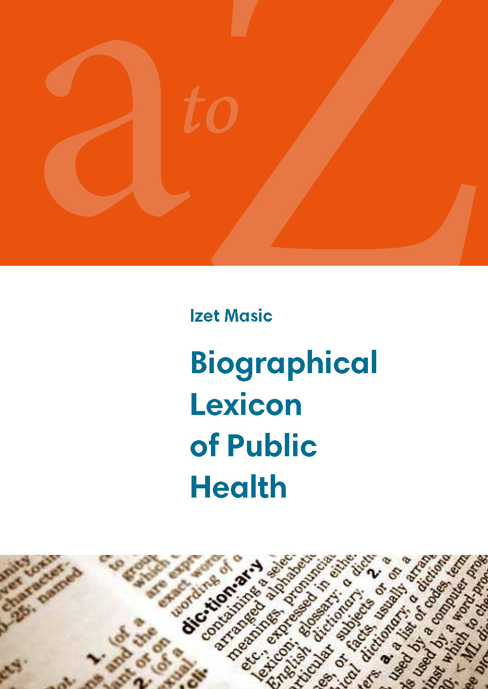 Biographical Lexicon of Public Health