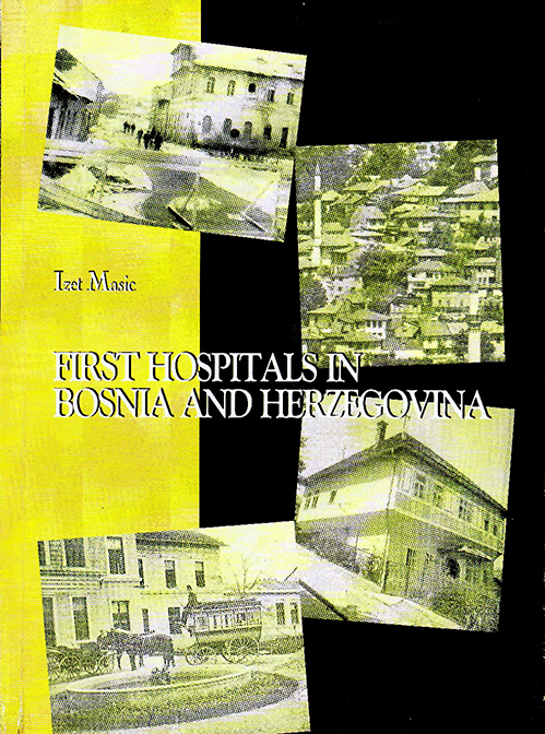 First Hospitals in Bosnia and Herzegovina