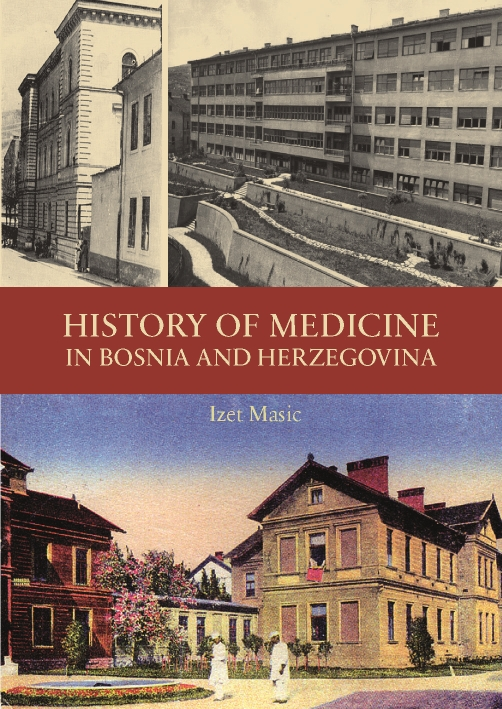 History of Medicine in Bosnia and Herzegovina