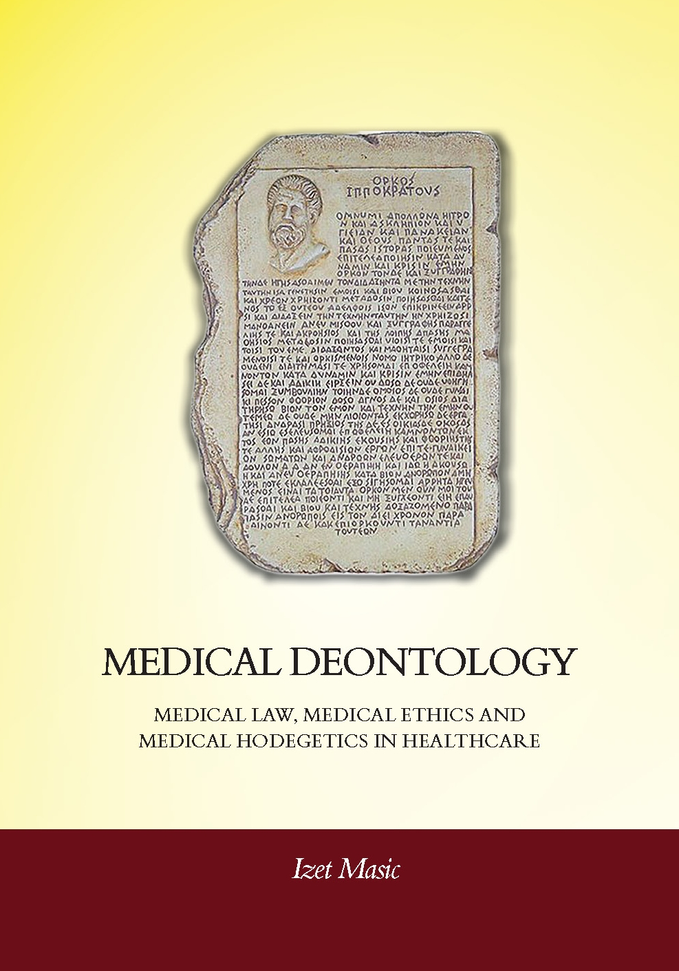 Medical Deontology: medical law, medical ethics and medical hodegetics in health care